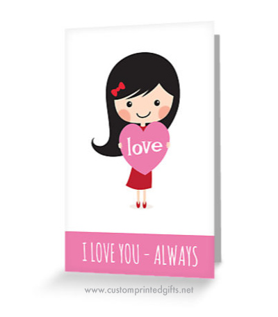 I love you always, cute Valentines day card with a little cartoon girl holding a pink heart