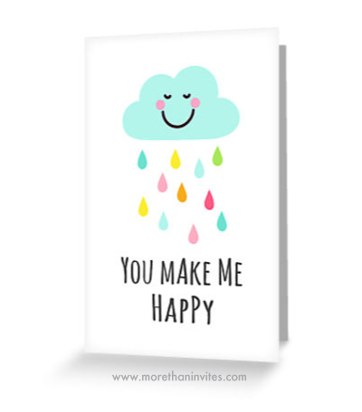 You make me happy cute cloud with colorful raindrops card