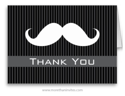White mustache on black gray stripes thank you card