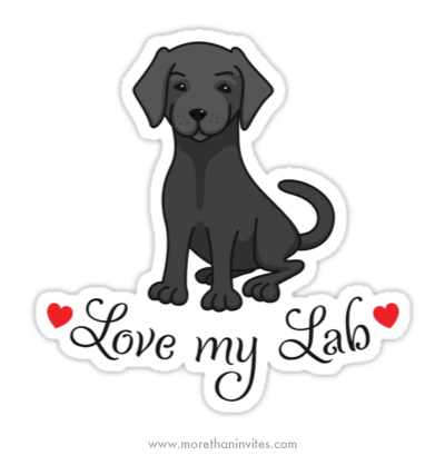 Cute Quot Love My Lab Quot Labrador Sticker With Red Hearts More