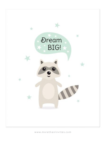 Wall art print for kids with the text Dream Big and a cute illustration of a little raccoon.