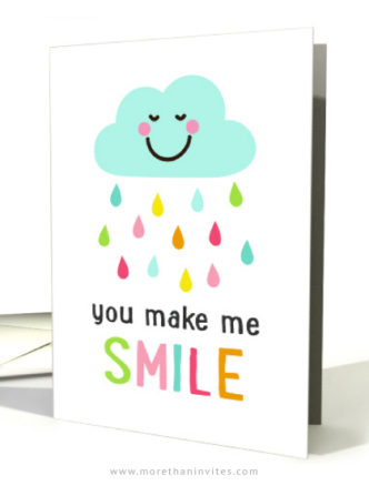 You make me smile card featuring a happy cloud with colorful raindrops.