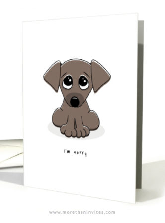 I'm sorry greeting card with cute, sad puppy dog card
